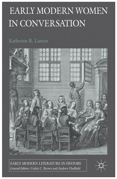 Early Modern Women in Conversation